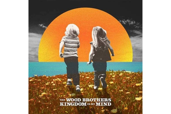 "The Wood Brothers Release ""Kingdom In My Mind"""