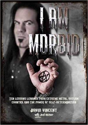 David Vincent: I Am Morbid