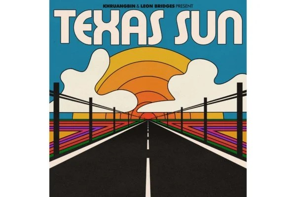 "Khruangbin and Leon Bridges Team Up for ""Texas Sun"""