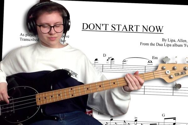 "Bass Transcription: ""Don't Start Now"" by Dua Lipa, As Played By Juliaplaysgroove"