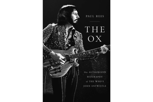 "John Entwistle Biography, ""The Ox"", Now Available"