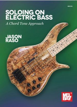 Soloing on Electric Bass: A Chord Tone Approach