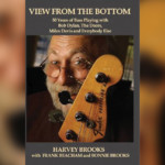 "Session Legend Harvey Brooks Publishes Memoir, ""A View From The Bottom"""