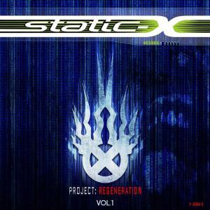 Static-X: Project Regeneration Vol 1