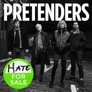 The Pretenders: Hate For Sale