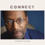 "Charles Tolliver Releases ""Connect"" with Buster Williams"