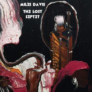 Miles Davis: The Lost Septet