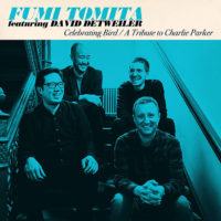 """Fumi Tomita Honors Charlie Parker with """"Celebrating Bird"""""""