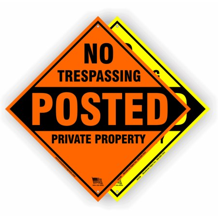 No Trespassing Posted Private Property Yellow or Orange