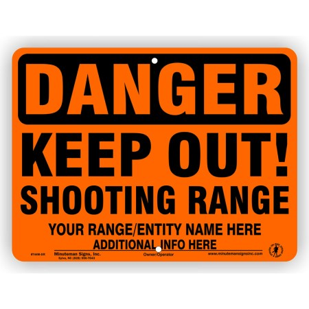 Orange Danger Keep Out Shooting Range Self Supporting Sign