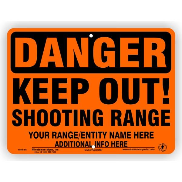 Orange Danger Keep Out Shooting Range Self Supporting Sign