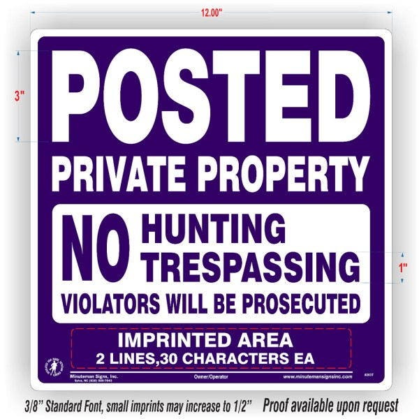 Posted Private Property No Hunting Trespassing Violators will be Prosecuted Purple Tyvek Sign with Custom Text