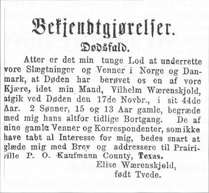 Da Elises annen mann ble myrdet av en nabo i Texas i 1867, rykket hun denne annonsen inn i Morgenbladet i Kristiania. Hun benyttet samtidig anledningen til å fortelle at hun gjerne ville ha brev fra venner og kjente!