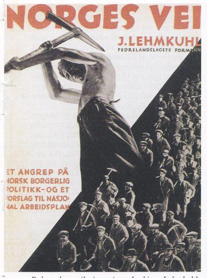 """Bokomslag til ingeniør Joakim Lehmkuhls """"Norges Vei"""" som kom ut i 1933. Boka var et angrep på borgerlig økonomisk politikk, som på flere punkter minnet om Arbeiderpartiets forslag til å løse krisene. Fra Aschehoug, Norges Historie."""