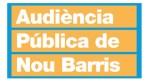 Audiència Pública de Nou Barris a les 19h