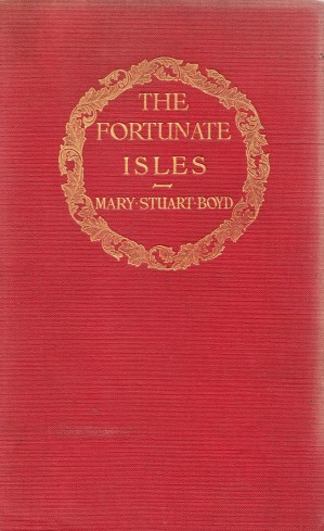 Coberta i portada de The Fortunate Isles. LIfe and travel in Majorca, Minorca and Iviza. With eight illustrations in colour and fifty-two pen drawings