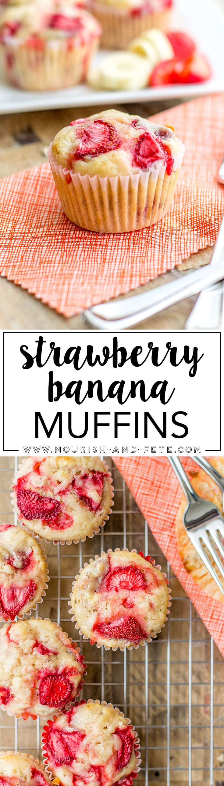 Luscious strawberry banana muffins, mixed quickly by hand in one bowl. https://www.nourish-and-fete.com