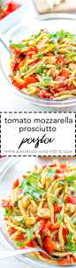 Tomato mozzarella prosciutto pasta - a light, fresh summer meal!