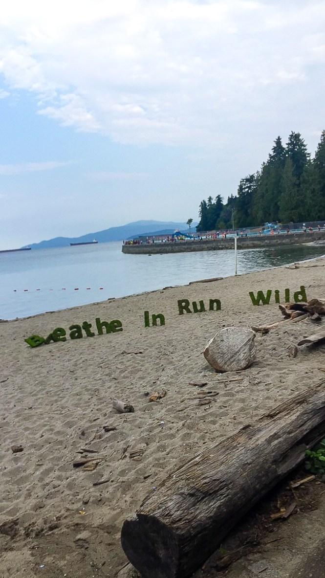 Breathe In, Run Wild Seen along the course of the Lululemon Seawheeze 2017 Half Marathon