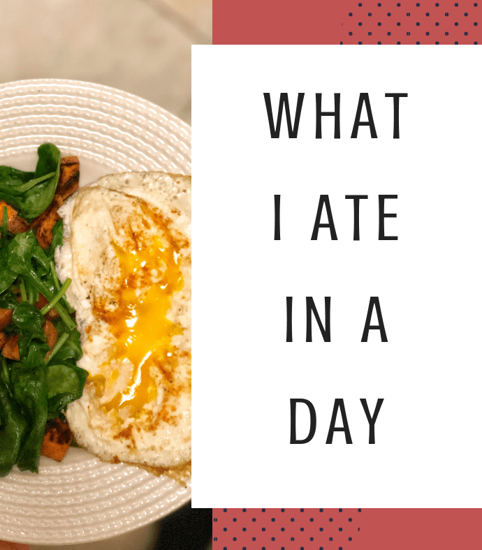 What I Ate in a Day