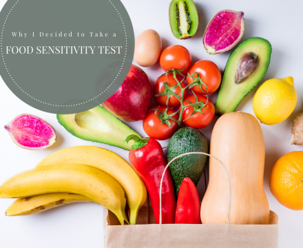 Why I Decided to Take a Food Sensitivity Test