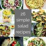 26 simple salad recipes {eating greens made easy}