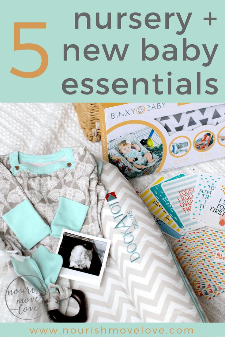 5 Nursery + New Baby Essentials | www.nourishmovelove.com