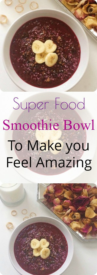 Super Food Smoothie Bowl Recipe