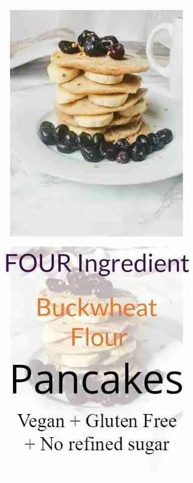 Four Ingredient Buckwheat Flour Pancakes Vegan Recipe