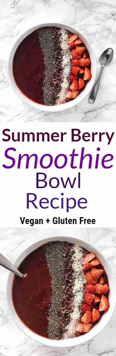 Summer Berry Smoothie Bowl Recipe