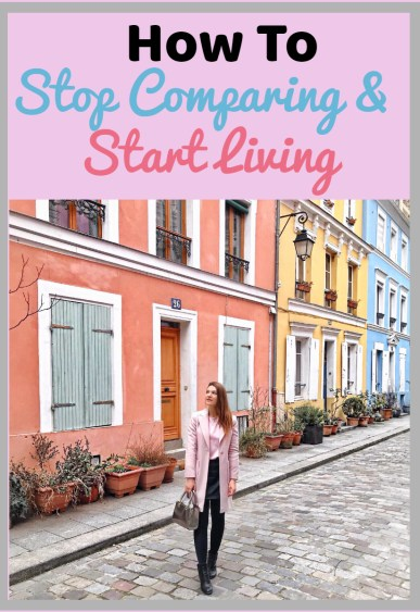 How to stop comparing and start living