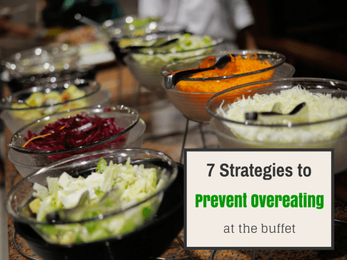 7 strategies to prevent overeating at the buffet