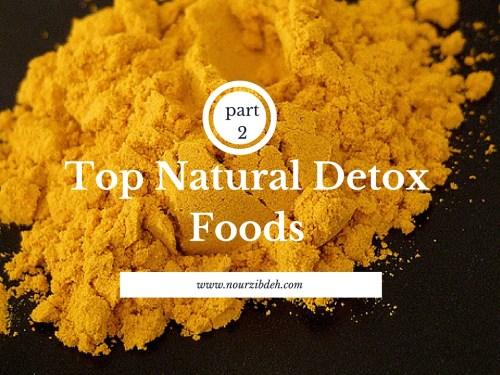 top natural detox foods part 2