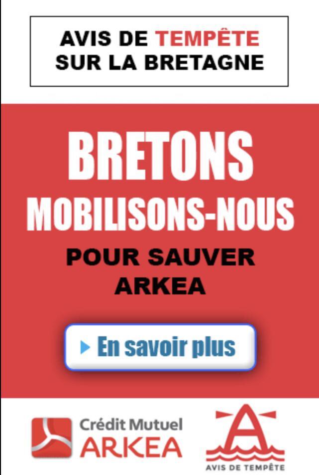 Bretons, mobilisons-nous pour sauver ARKEA