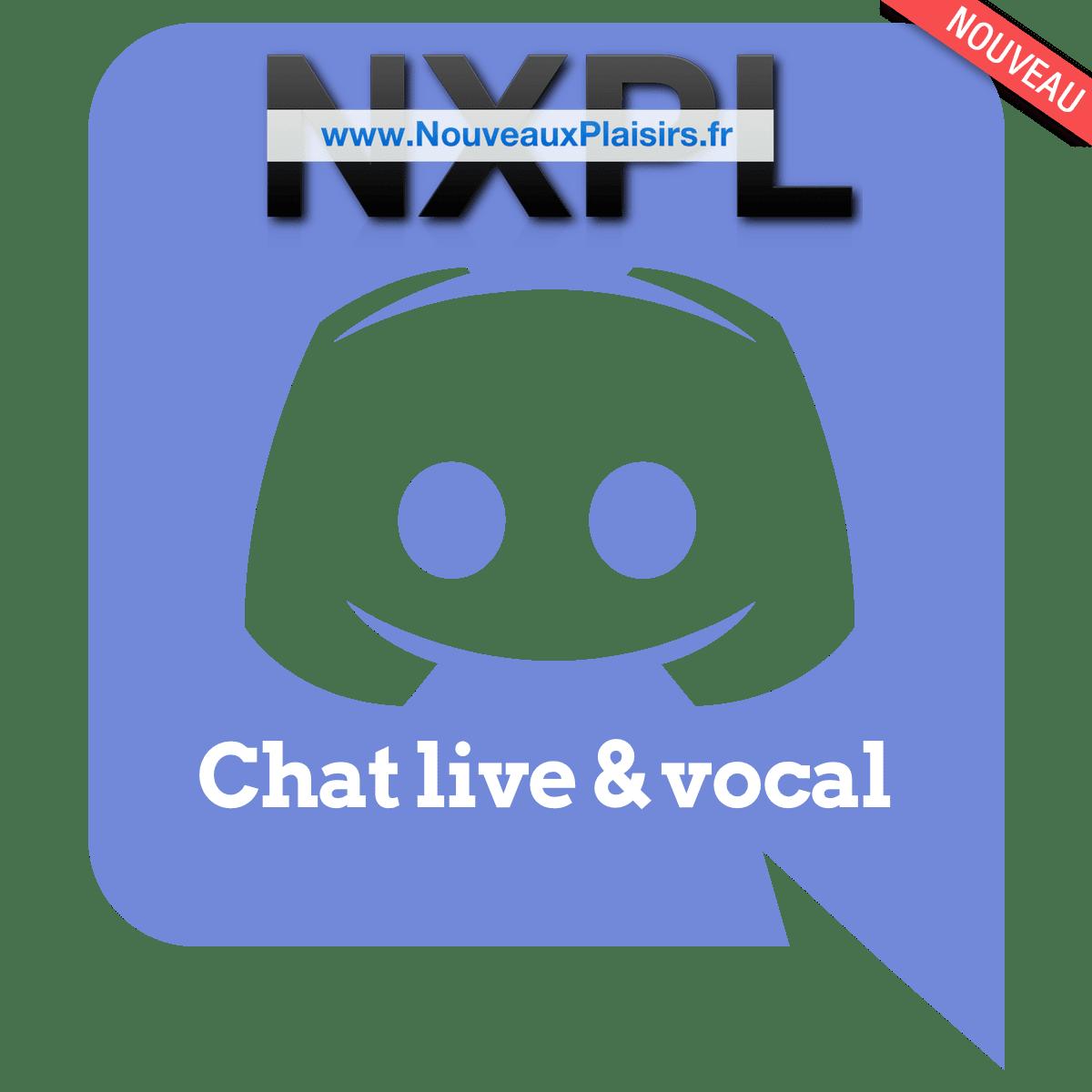 Nouveauté - Serveur discord sur NouveauxPlaisirs.fr - Discutez en temps réel - voix ou chat - NXPL