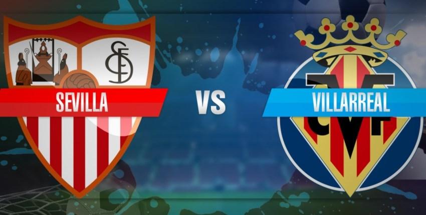 Prediksi Bola Sevilla VS Villarreal - Nova88 Sports
