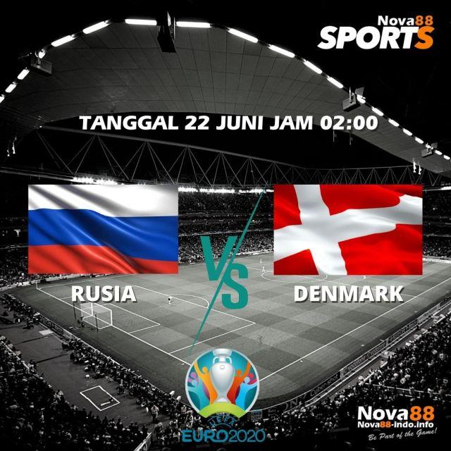 Prediksi Bola EURO 2021 Rusia VS Denmark - Nova88 Sports