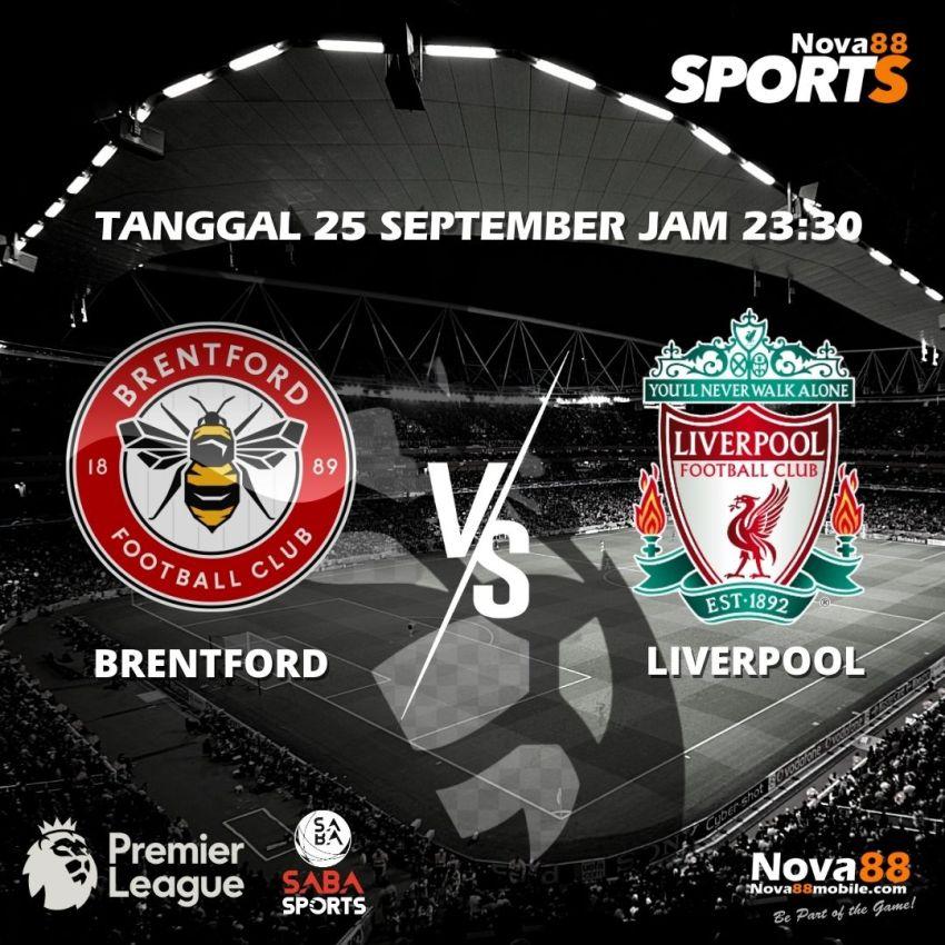 Prediksi Bola Brentford VS Liverpool - Nova88 Sports