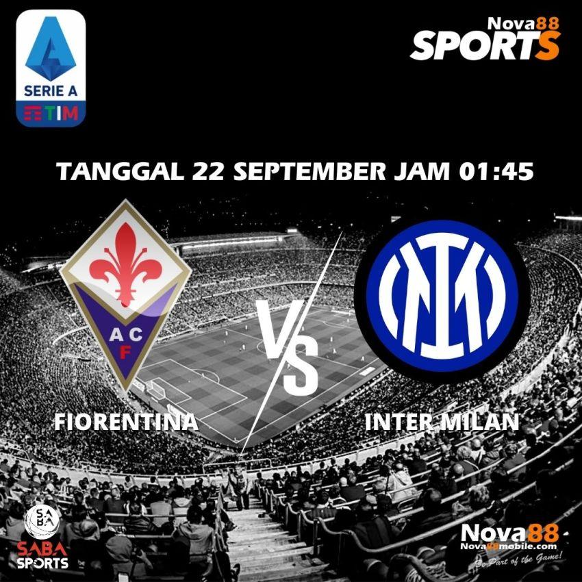 Prediksi Bola Fiorentina VS Inter Milan - Nova88 Sports