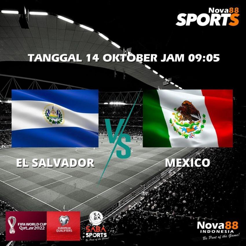 Prediksi Bola El Salvador VS Mexico - Nova88 Sports