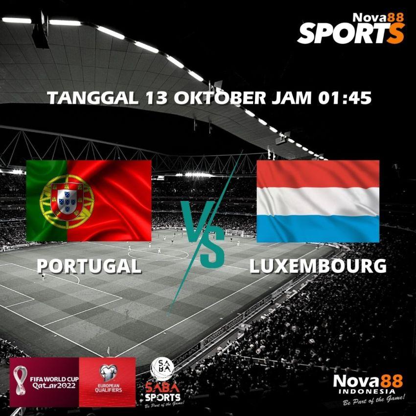 Prediksi Bola FIFA Portugal VS Luxembourg - Nova88 Sports