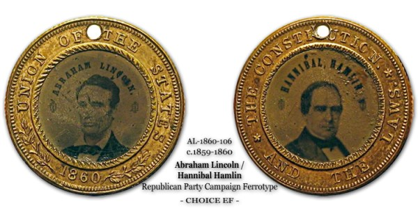 AL 1860-106 Abraham Lincoln Ferrotype AntiSlavery Republican Campaign Ferrotype Hannibal Hamlin
