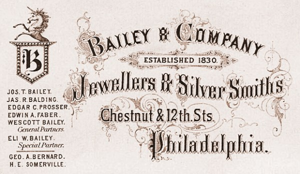 Bailey & Company Established 1830 Jewellers & Silver Smiths Philadelphia