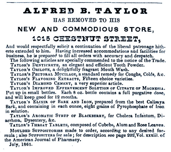 Taylor was a prolific inventor of various pharmaceutical preparations