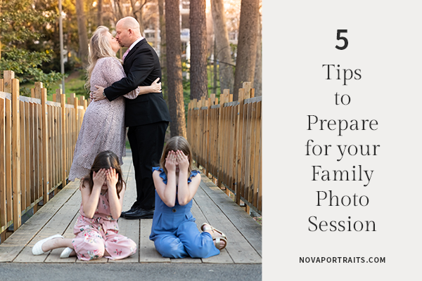 5 Tips To Prepare For Your Family Photo Session