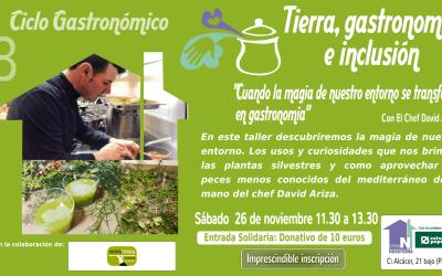 [26 nov.] Showcooking con David Ariza: «Cuando la magia de nuestro entorno se transforma en gastronomía»