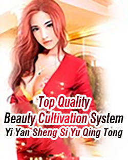 time manipulation novel | Top quality beauty system| chinese novel 2021
