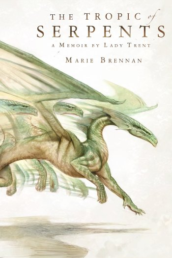 Review – A Tropic of Serpents by Marie Brennan