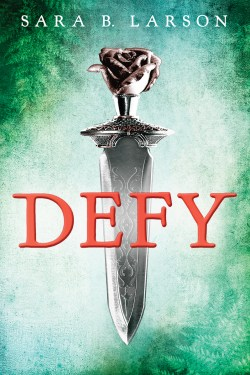 Review – Defy by Sara B. Larson