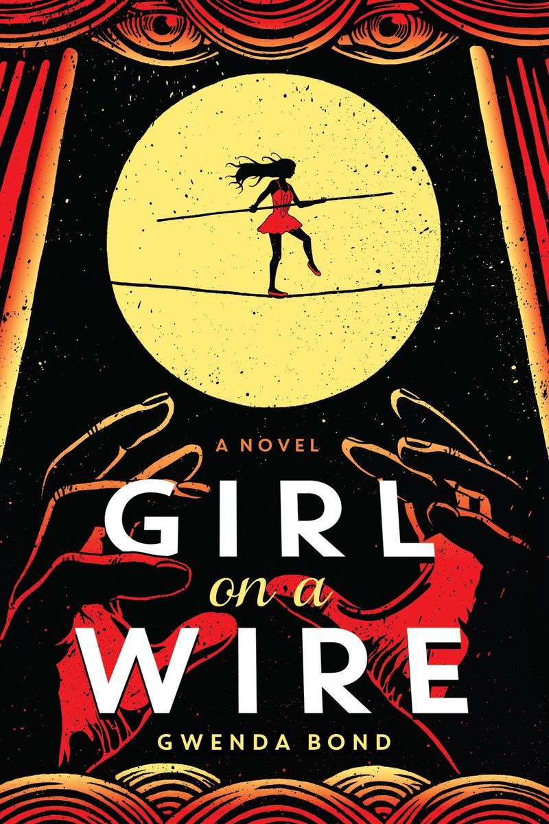 Review – Girl on a Wire by Gwenda Bond